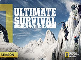 Ultimate Survival Alaska Season 1