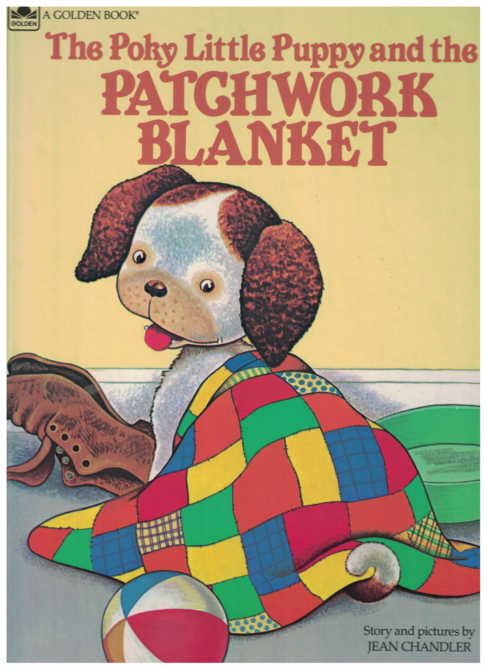 Poky Little Puppy And The Patchwork Blanket Jean Chandler