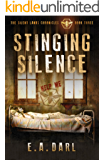 Stinging Silence An Ecological Dystopian Adventure - The Silent Lands Chronicles: (Book Three Of The Silent Lands Chronicles): An Ecological Dystopian Adventure) (The Silent Lands Chronocles 3)
