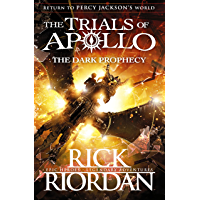 The Dark Prophecy (The Trials of Apollo Book 2) (English Edition)