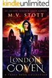London Coven: A Three-Book Collection (A London Coven Collection)
