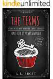 The Terms: Reverse Harem Serial (Succubus Bargain Book 3)