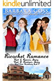 Ricochet Romance: Twin Brothers Find Love (Mail Order Misdelivery Book 4)
