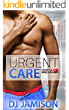 Urgent Care (Hearts and Health Book 3)
