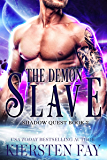 The Demon Slave: Paranormal Science Fiction Romance (Shadow Quest Book 2)
