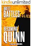 Becoming Quinn (A Jonathan Quinn Novel Book 0)