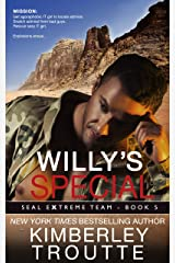 Willy's Special (SEAL EXtreme Team Book 5) Kindle Edition