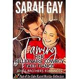Taming Her Billionaire Cowboy Fake Fiancé: Christmas Romance Series (Jones Brothers Romances Book 5)