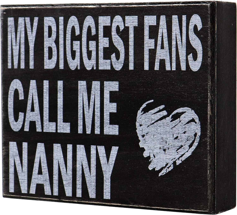 JennyGems - My Biggest Fans Call Me Nanny - Mothers Day, Birthdays, Positive Signs, Nanny Gifts, Shelf Knick Knacks