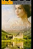 La Joya de Meggernie (Spanish Edition)