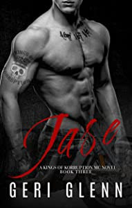 Jase (Kings of Korruption MC Book 3)