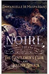 Noire: steamy Gothic Victorian romance : volumes 1 and 2 Kindle Edition