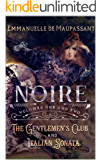 Noire: Volumes One and Two of the Steamy Gothic Victorian Romance Series