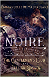 Noire: steamy Gothic Victorian romance : volumes 1 and 2
