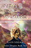 Fates of Midgard: Inner Origins Book Two