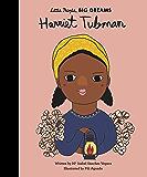 Harriet Tubman (Little People, Big Dreams Book 13)