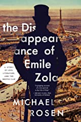 The Disappearance of Émile Zola: Love, Literature, and the Dreyfus Case Kindle Edition