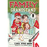 Family Grandstand (Nancy Pearl's Book Crush Rediscoveries)