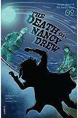 Nancy Drew & The Hardy Boys: The Death of Nancy Drew #2 (Nancy Drew And The Hardy Boys) Kindle Edition