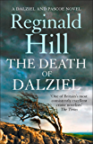 The Death of Dalziel: A Dalziel and Pascoe Novel (Dalziel & Pascoe, Book 20) (Dalziel & Pascoe Novel 22)