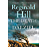 The Death of Dalziel: A Dalziel and Pascoe Novel (Dalziel & Pascoe, Book 20) (Dalziel & Pascoe Novel 22)