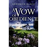 A VOW OF OBEDIENCE an utterly gripping crime mystery (Sister Joan Murder Mystery Book 4)