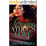 Craving A Thug's Love: an arranged marriage romance