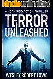 TERROR UNLEASHED (Noah Reid Action Thriller Series Book 1)