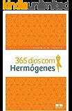 365 dias com Hermógenes