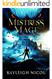 Mistress Mage (The Mage-Born Chronicles Book 2)