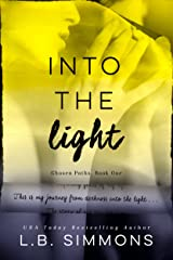 Into the Light (Chosen Paths Book 1) Kindle Edition