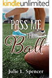 Pass Me the Ball: All's Fair in Love and Sports Series