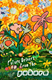 Future Drivers from the Future (Cow Tipping Press Book 6)