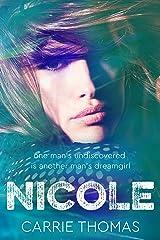 Nicole: A Dream Girls novel Kindle Edition