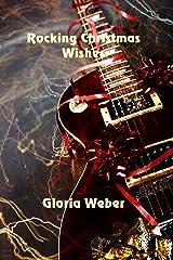 Rockin' Christmas Wishes Kindle Edition