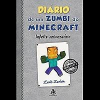 Diário de um zumbi do Minecraft - Infeliz aniversário (Diario de um zumbi do Minecraft Livro 9)