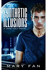 Synthetic Illusions (Jane Colt Book 2) Kindle Edition