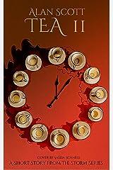 Tea II (The Storm Series) Kindle Edition