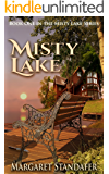 Misty Lake: Book One in the Misty Lake Series