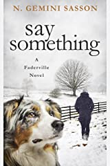 Say Something (The Faderville Novels Book 3) Kindle Edition