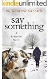 Say Something (The Faderville Novels Book 3)