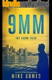 9 MM: Vigilante Justice Thriller (The Falau Files Book 3)