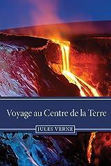 Voyage au Centre de la Terre (French Edition) eBook Kindle