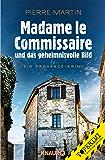 Madame le Commissaire und das geheimnisvolle Bild: Ein Provence-Krimi (Ein Fall für Isabelle Bonnet) (German Edition)