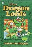 Dragon Lords. O Reino dos Dragões - Coleção Disney