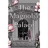 The Magnolia Palace: A Novel