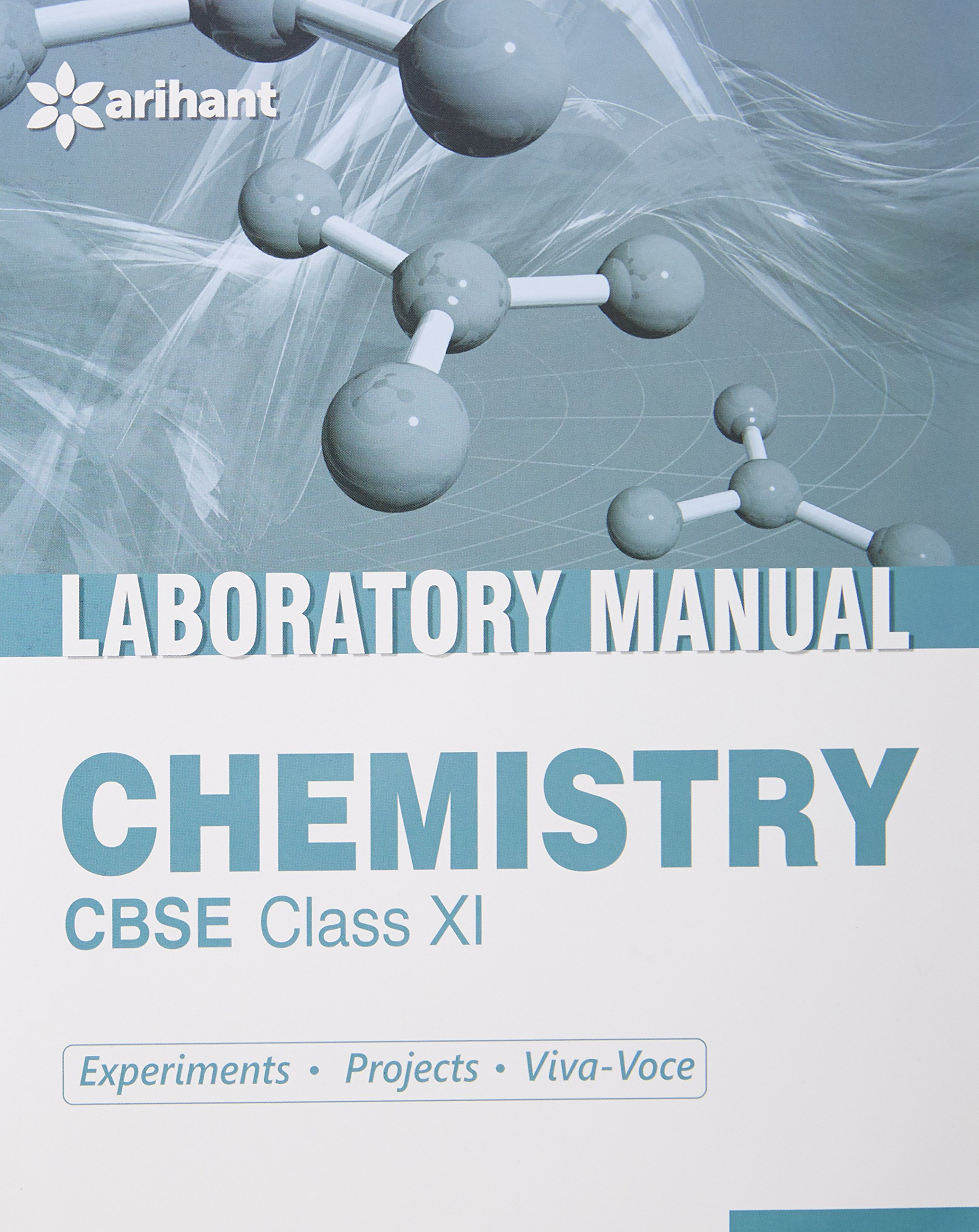 CBSE Laboratory Manual Chemistry Class 11th Experiments\Projects\Viva-Voce:  Amazon.in: Arihant Experts: Books