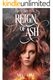 Reign of Ash (The Chosen Book 2)