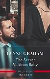 The Secret Valtinos Baby (Vows for Billionaires)