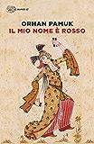 Il mio nome è rosso (Super ET) (Italian Edition)